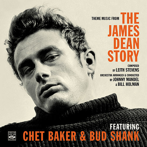 Theme Music from the James Dean Story by Bud Shank