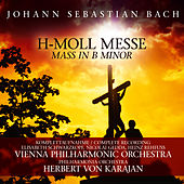 H-Moll Messe / Mass In B Minor by Vienna Philharmonic Orchestra