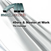 Play & Download The message by 49ers | Napster