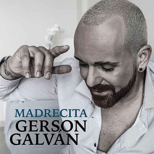 Play & Download Madrecita by Gerson Galván | Napster