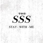 Play & Download Stay With Me by SSS | Napster