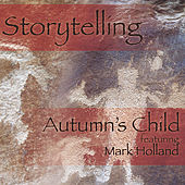 Play & Download Storytelling by Autumn's Child | Napster