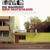 Die Wahrheit über Deutschland pt.9 von Various Artists