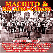 Play & Download 12 Recordings 1941 . Machito & His Afro-Cubans by Machito | Napster