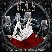 Play & Download Demoralisasi Penguasa Bangsa by Gas | Napster