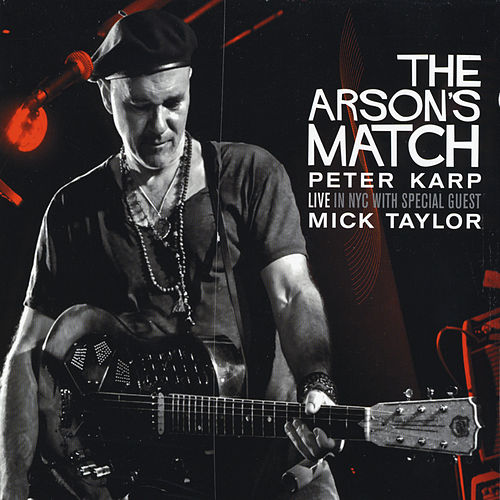Play & Download The Arson's Match by Peter Karp | Napster