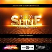 Bodyshine Riddim by Various Artists
