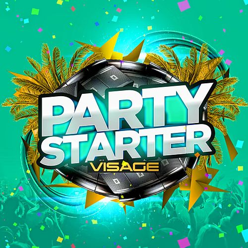 Play & Download Party Starter by Visage | Napster