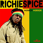 Play & Download Mirror Mirror - Single by Richie Spice | Napster