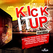 Play & Download Kick It Up Riddim by Various Artists | Napster