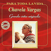Play & Download Grandes Éxitos Originales by Chavela Vargas | Napster
