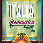 Play & Download Italia Romántica by Various Artists | Napster