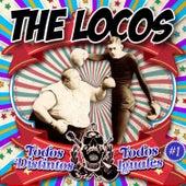 Play & Download Todos Distintos, Todos Iguales by The Locos | Napster