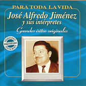 Play & Download José Alfredo Jiménez - Grandes Éxitos Originales by Various Artists | Napster