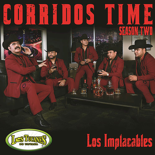 Play & Download Corridos Time-Season Two