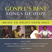 Gospel's Best: Songs Of Hope von Various Artists