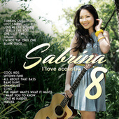 I Love Acoustic 8 by Sabrina