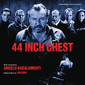 44 Inch Chest (Original Motion Picture Soundtrack) von Various Artists