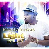 Play & Download The Light Show by Mandela Dunamis | Napster