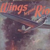 Play & Download Wings Beyond Rio by John Lyle | Napster