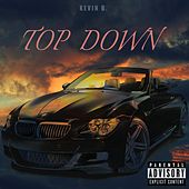 Top Down by Kevin B.