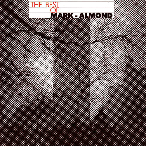Play & Download The Best Of Mark-Almond  by Mark-Almond | Napster