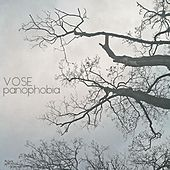 Panophobia by Vose