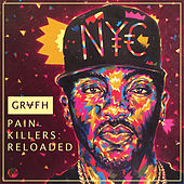 Play & Download Pain Killers: Reloaded by Grafh | Napster