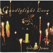 Candlelight Love by Gordon James