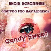 Candy Sweet by Enois Scroggins