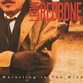 Whistling In The Wind by Leon Redbone
