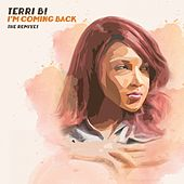 I'm Coming Back (The Remixes) von Terri B