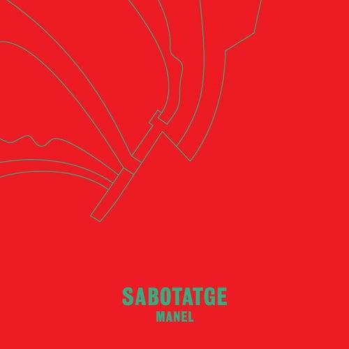 Play & Download Sabotatge by Manel | Napster