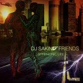 Play & Download Symphonic Life by DJ Sakin | Napster