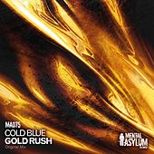 Play & Download Gold Rush by Cold Blue | Napster