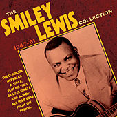 The Smiley Lewis Collection 1947-61 by Smiley Lewis