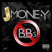 Play & Download B.B's by J-Money | Napster