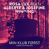 Play & Download Min Klub Først (Rosa Lux Version) [feat. Alberte & Josefine Winding] by Rosa Lux | Napster