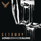 Play & Download Getaway by Long Distance Calling | Napster