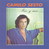 Play & Download Mas Y Mas by Camilo Sesto | Napster