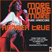 More More More by Andrea True