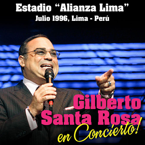 Play & Download Gilberto Santa Rosa en Concierto: Estadio