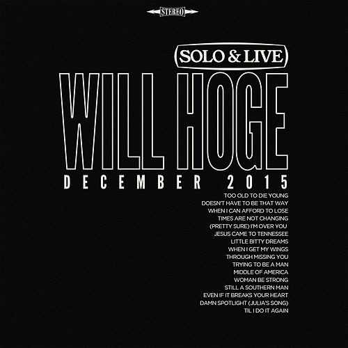 Play & Download Solo & Live - December 2015 by Will Hoge | Napster
