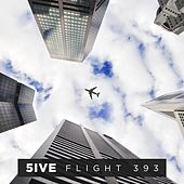 Flight 393 by Five (5ive)
