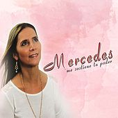Play & Download Me Sostiene Tu Poder by Mercedes | Napster