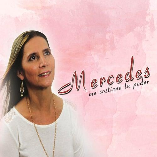 Me Sostiene Tu Poder by Mercedes