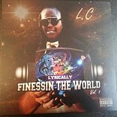Play & Download Lyrically Finessin' the World, Vol.1 by LC | Napster