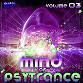 Play & Download Mind Of Psytrance, Vol. 3 - 30 Top Best of Hits, Forest, Twilight, Hardpsy, Goa, Psychedelic by Various Artists | Napster