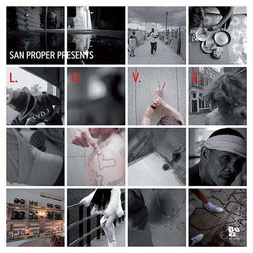 Play & Download San Proper presents L.O.V.E. by San Proper | Napster