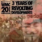 Play & Download 3 Years Of Revolting Developments 'The WMC 20Thirteen Compilation' by Various Artists | Napster